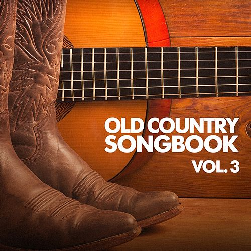 Old Country Songbook, Vol. 3 de Various Artists