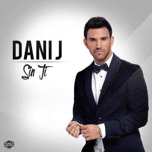 Sin Ti de Dani J