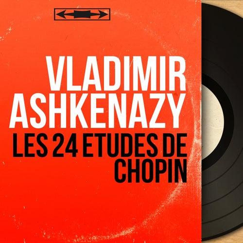 Les 24 études de Chopin (Mono Version) by Vladimir Ashkenazy