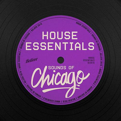 House Essentials (Sounds of Chicago) de Various Artists
