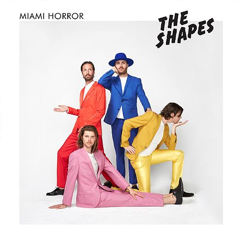 The Shapes von Miami Horror