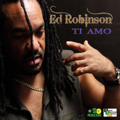 Ti Amo by Ed Robinson