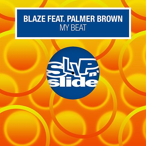 My Beat (feat. Palmer Brown) de La Blaze