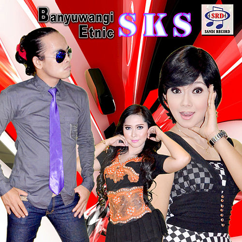 Banyuwangi Etnic SKS by Various Artists