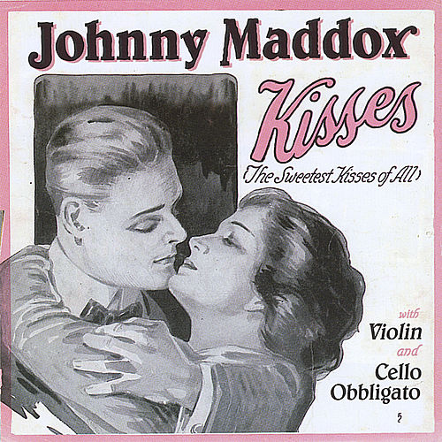 Kisses de Johnny Maddox