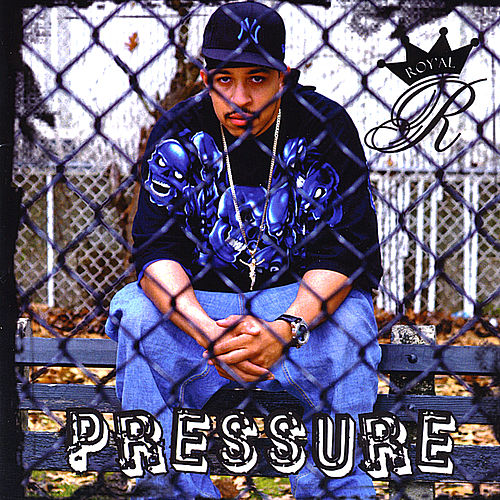 Pressure by The Royal