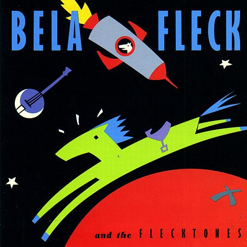 Bela Fleck and the Flecktones by Béla Fleck