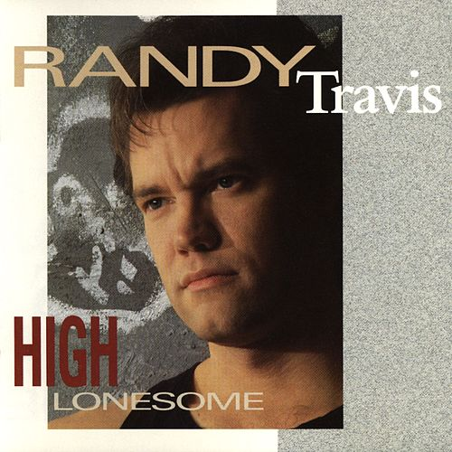 High Lonesome de Randy Travis