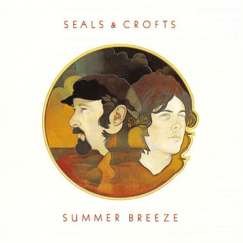 Summer Breeze von Seals and Crofts