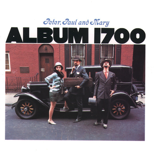 Album 1700 de Peter, Paul and Mary