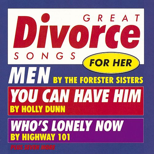 Various Artists/ Great Divorce Songs For Her by Great Divorce Songs For Her
