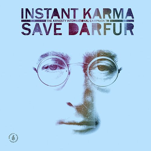 Instant Karma: The Amnesty International Campaign To Save Darfur [The Complete Recordings] (Audio Only) von Various Artists