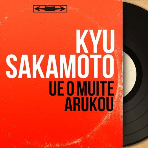 Ue O Muite Arukou (Mono Version) von Kyu Sakamoto