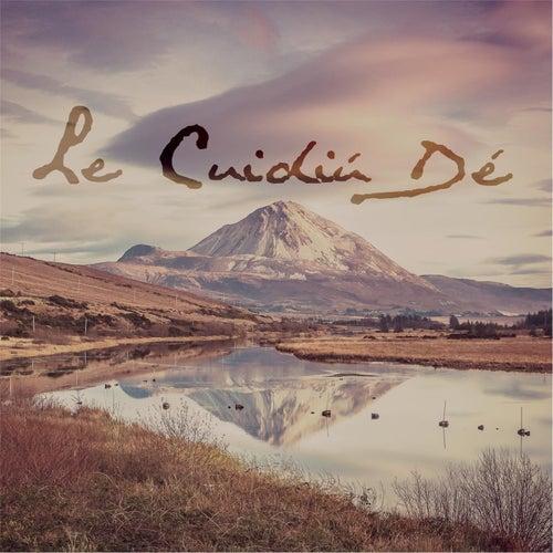 Le Cuidiú Dé by Various Artists
