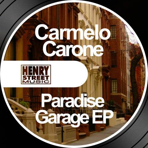 Paradise Garage EP de Carmelo Carone