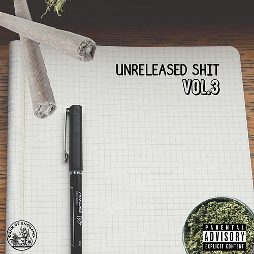 Unreleased Shit, Vol. 3 by Black The Ripper