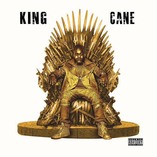 King Cane by Hurricane Chris
