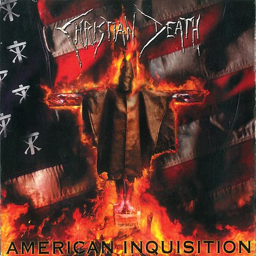 American Inquisition by Christian Death