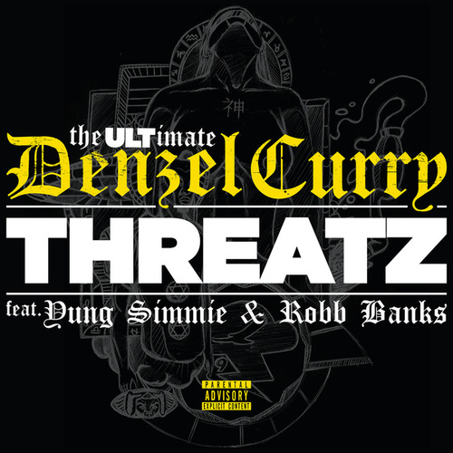 Threatz de Denzel Curry