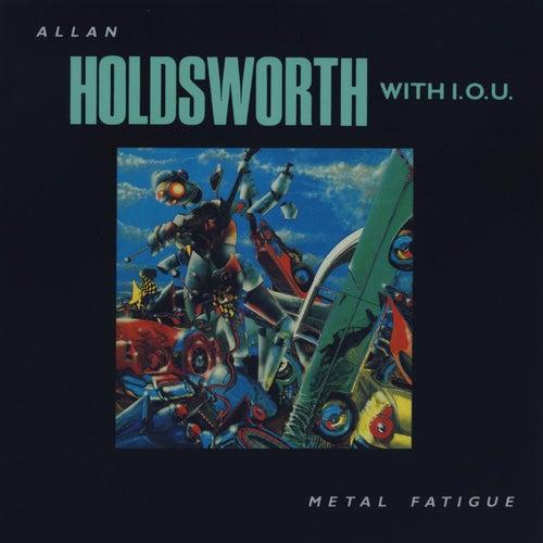 Metal Fatigue (Remastered) fra Allan Holdsworth