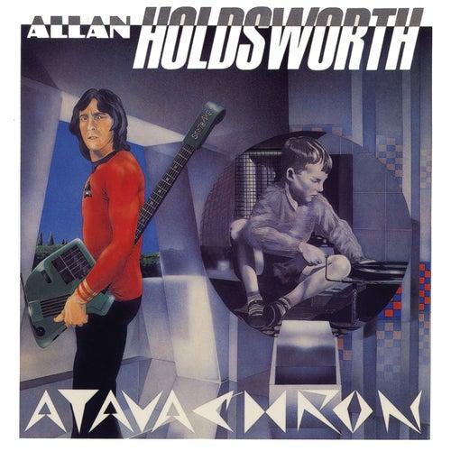 Atavachron (Remastered) fra Allan Holdsworth