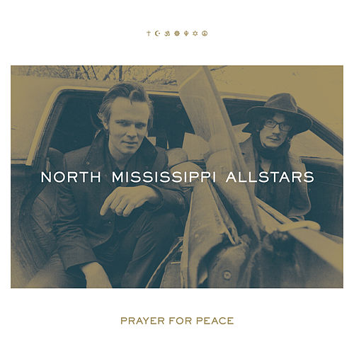 Prayer for Peace de North Mississippi Allstars