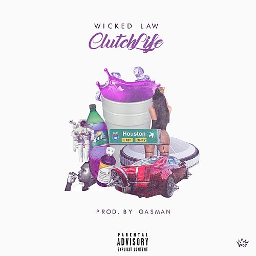 Clutch Life by Wicked Law