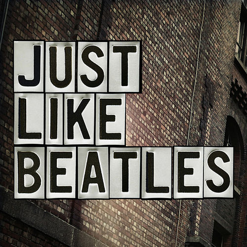 Just like Beatles by Various Artists