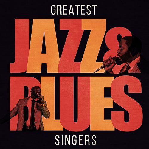 Greatest Jazz & Blues Singers de Various Artists