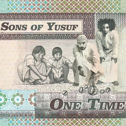 One Time von Sons of Yusuf