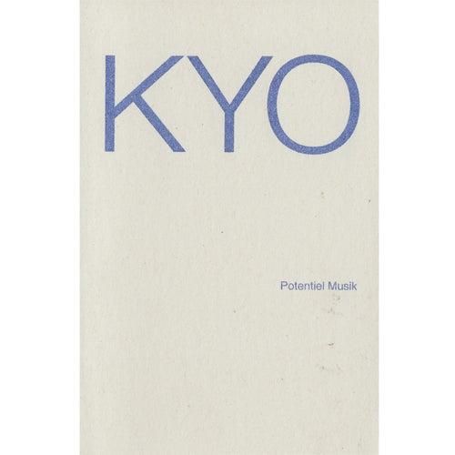 Potentiel Musik de Kyo