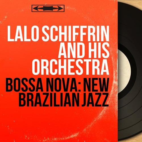 Bossa Nova: New Brazilian Jazz (Stereo Version) di Lalo Schifrin