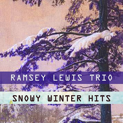 Snowy Winter Hits by Ramsey Lewis