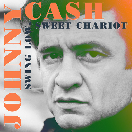 Swing Low, Sweet Chariot de Johnny Cash