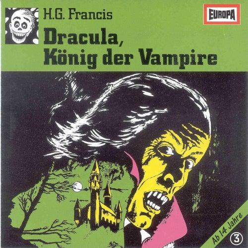 003/Dracula, König der Vampire by Gruselserie
