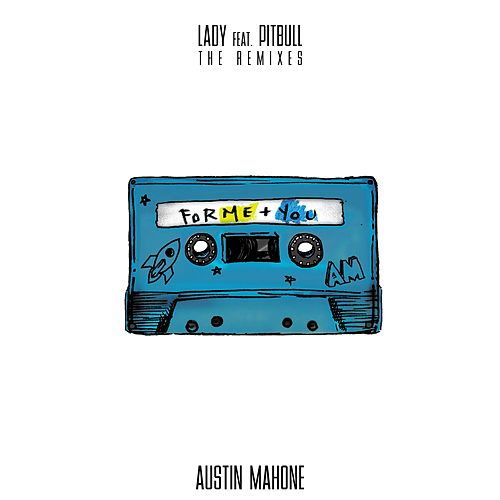 Lady (feat. Pitbull) (The Remixes) de Austin Mahone