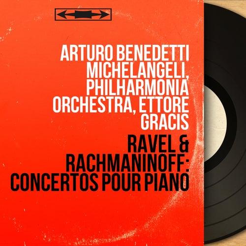 Ravel & Rachmaninoff: Concertos pour piano (Stereo Version) von Arturo Benedetti Michelangeli