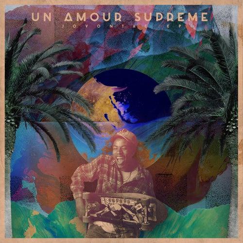 Un amour suprême (Jovontae) by Sameer Ahmad