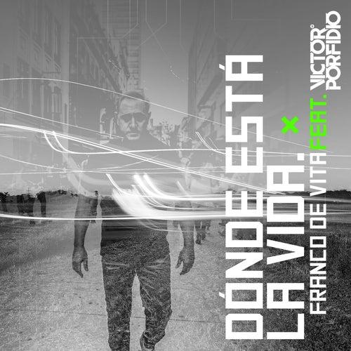 Dónde Está la Vida (Remix 2.0) by Franco De Vita