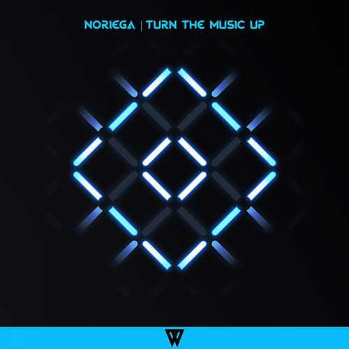 Turn The Music Up von Noriega