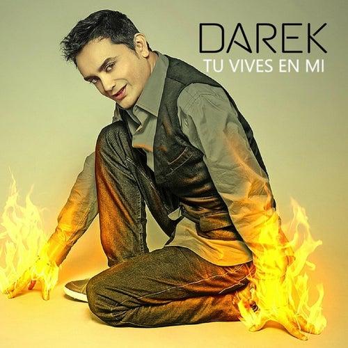Tu Vives en Mi von Darek