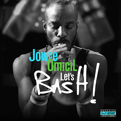 Let's BasH! (Bonus Track Version) de Jowee Omicil
