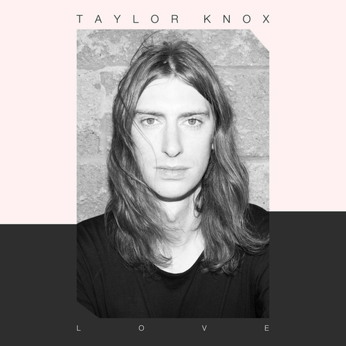 Love by Taylor Knox