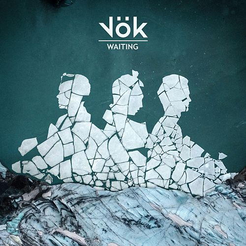 Waiting by Vök