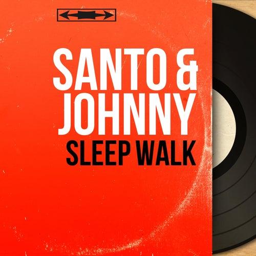 Sleep Walk (Mono Version) di Santo and Johnny