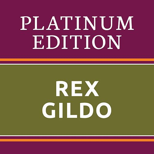 Rex Gildo - Platinum Edition (The Greatest Hits Ever!) de Rex Gildo