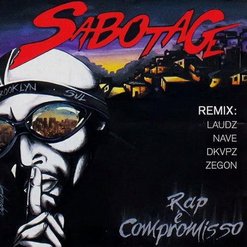 Rap É Compromisso (Remix) de Sabotage