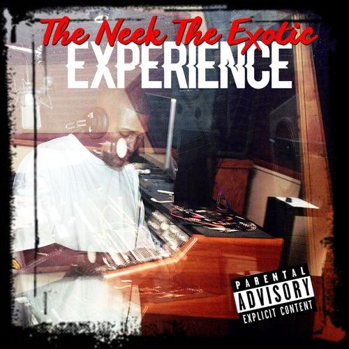 The Neek the Exotic Experience de Neek The Exotic