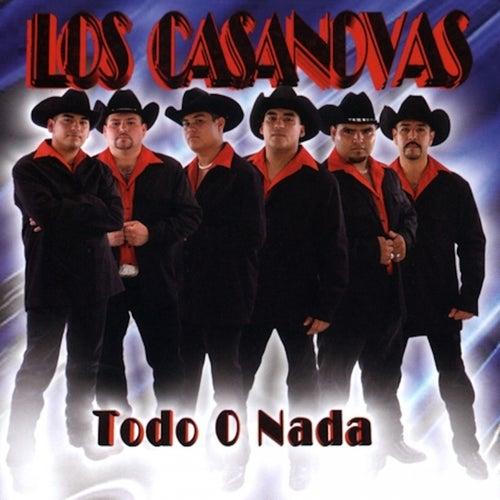 Todo O Nada by The Casanovas