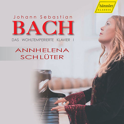 Bach: The Well-Tempered Clavier, Book 1 de Ann-Helena Schlüter